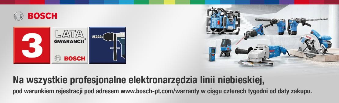 Bosch - Gwarancja 3 lata
